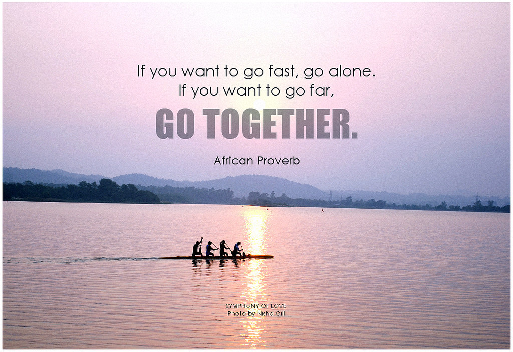 quote about going far together
